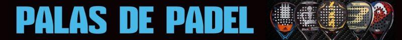 Palas de Padel comprar las mejores ofertas a precio economico
