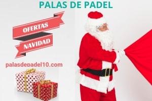 Ofertas Navidad Palas de Padel